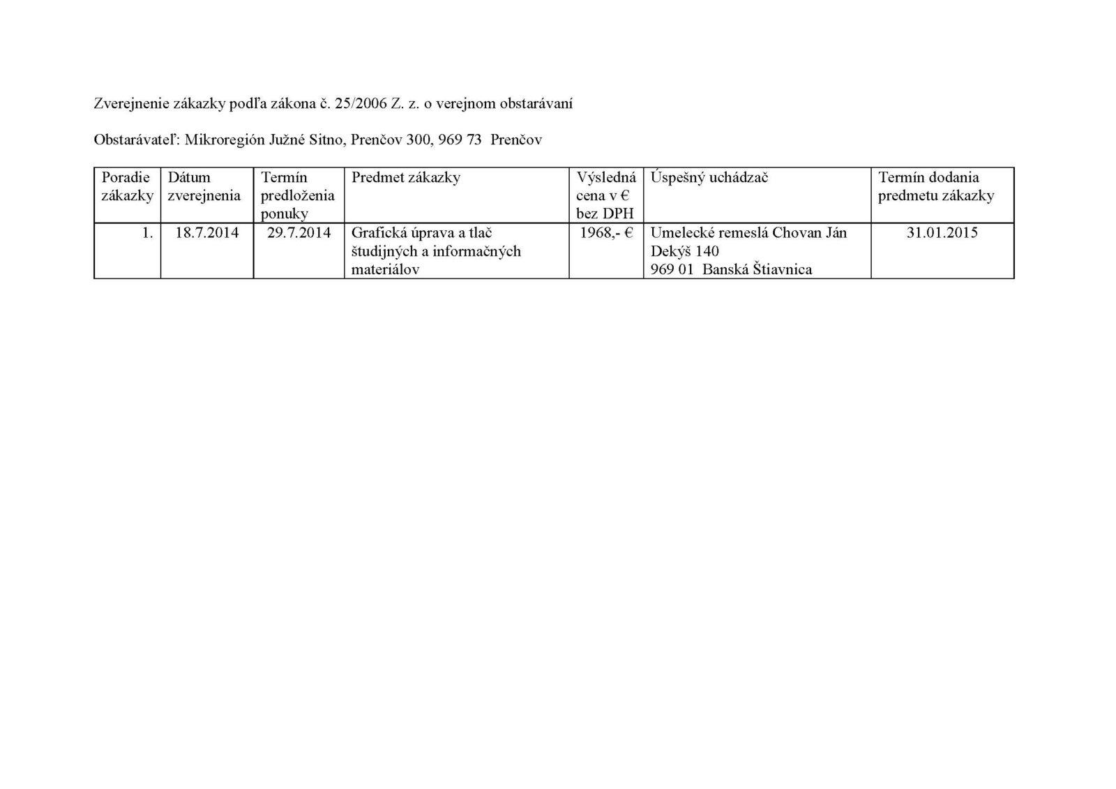 Zverejnenie zákazky MR JS